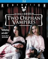 Two Orphan Vampires film streame