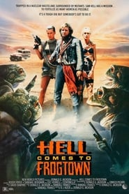 Hell Comes to Frogtown locandina