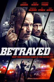 Betrayed (2018) Full Movie Watch Online Free