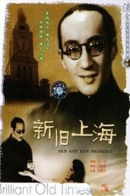 Old and New Shanghai Watch and Download Free Movie in HD Streaming