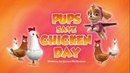 Pups Save Chicken Day