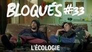 Bloqués saison 1 episode 33
