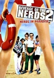Revenge of the Nerds II: Nerds in Paradise affisch