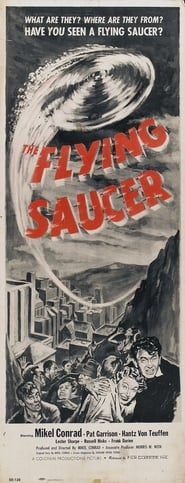 The Flying Saucer Watch and get Download The Flying Saucer in HD Streaming