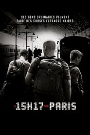 Film Le 15H17 pour Paris 2018 en Streaming VF
