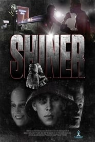 Shiner (2018) Watch Online Free