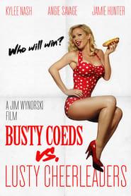 Busty Coeds vs. Lusty Cheerleaders