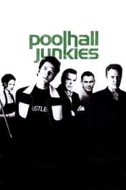 Poolhall Junkies Netflix HD 1080p