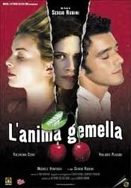 L'anima gemella Watch and get Download L'anima gemella in HD Streaming