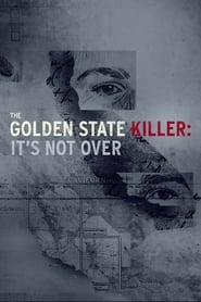 Image The Golden State Killer: It's Not Over