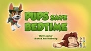 Pups Save Bedtime