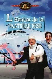 L'Héritier de la Panthère rose en streaming