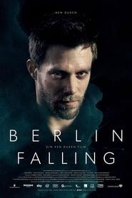 Watch Berlin Falling (2017)