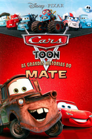Cars Toon – As Grandes Histórias Do Mate Dublado Online