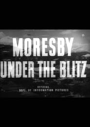 Moresby Under the Blitz