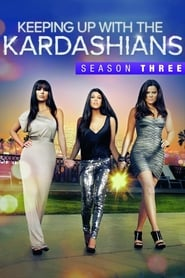 Keeping Up with the Kardashians staffel 3 stream