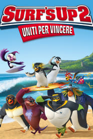 Surf's up 2: Uniti per vincere [HD] (2017)