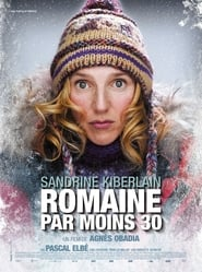 Romaine 30° Below Watch and get Download Romaine 30° Below in HD Streaming
