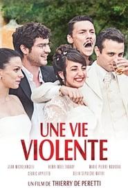film Une vie violente streaming