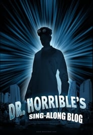 Locandina del film Dr. Horrible's Sing-Along Blog
