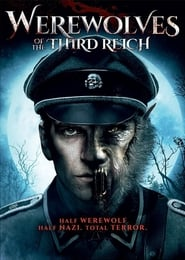 Film Werewolves of the Third Reich 2018 en Streaming VF