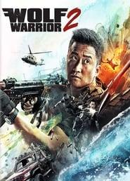 Wolf Warriors II (2017)