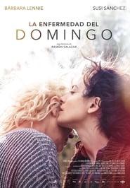 Ver La enfermedad del domingo Online HD Español (2017)