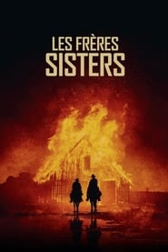 Les Frères Sisters Streaming complet VF