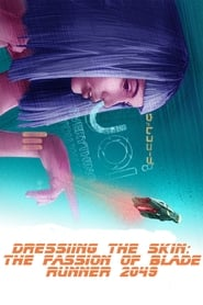 Dressing the Skin: The Fashion of Blade Runner 2049 (2018)