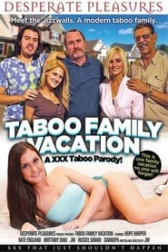 Taboo Family Vacation: An XXX Taboo Parody (2015)