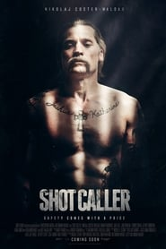 Shot Caller Watch and Download Free Movie in HD Streaming