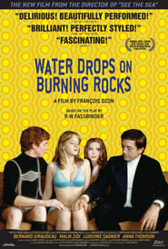 Water Drops on Burning Rocks en Streaming complet HD