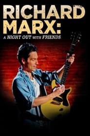 Richard Marx: A Night Out With Friends (2012)
