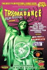 Best of Tromadance Film Festival: Volume 1 (2002)
