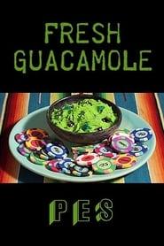 Fresh Guacamole (2012)