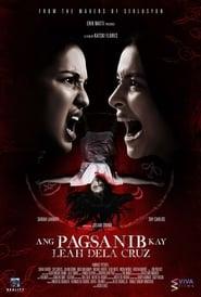 Ang Pagsanib kay Leah Dela Cruz (2017)