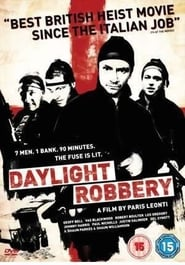 Daylight Robbery Watch and get Download Daylight Robbery in HD Streaming