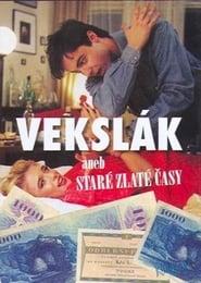 Photo de Vekslák aneb Staré zlaté časy affiche