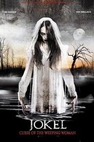 Curse of the Weeping Woman: J-ok'el