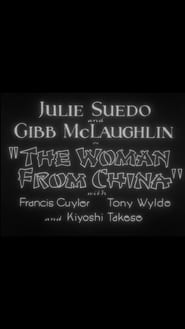 The Woman from China