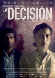Ver La Decisión Online HD Español y Latino (2017)