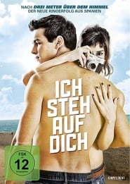 Ich steh auf dich (2012)