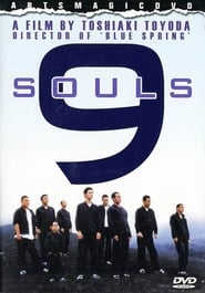 9 Souls se film streaming