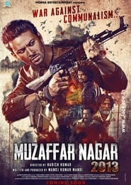 Muzaffarnagar – The Burning Love (2017) Hindi Full Movie Watch Online