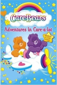 Care Bears: Adventures in Care-a-lot streaming vf poster