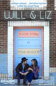 Will & Liz (2018) Watch Online Free