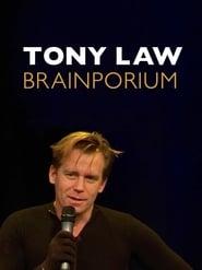 Tony Law: Brainporium (2011)