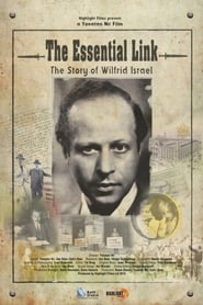 The Essential Link: The Story of Wilfrid Israel
