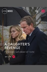 A Daughter's Revenge (2018) Watch Online Free