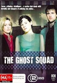 The Ghost Squad Season 1